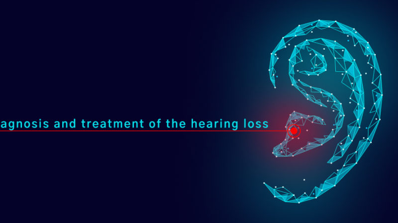 Diagnosis And Treatment Of The Hearing Loss
